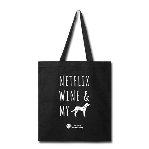 Netflix, Wine, & My Dalmatian | Tote Bag - black