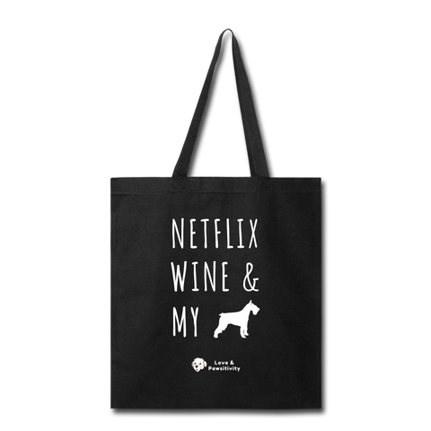 Netflix, Wine, & My Schnauzer | Tote Bag - black