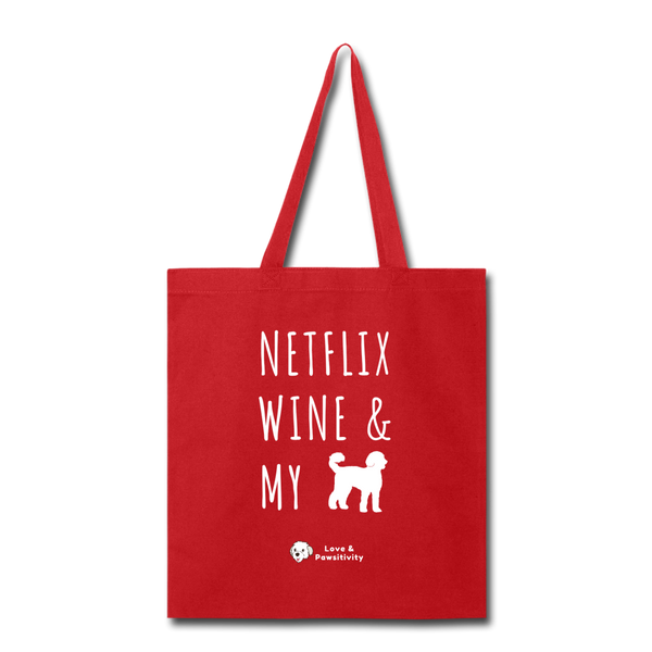 Netflix, Wine, & My Labradoodle | Tote Bag - red