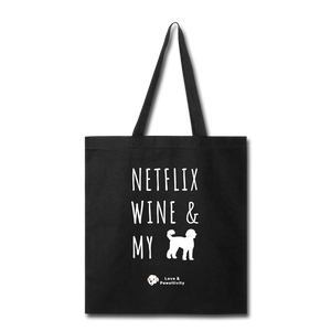 Netflix, Wine, & My Labradoodle | Tote Bag - black