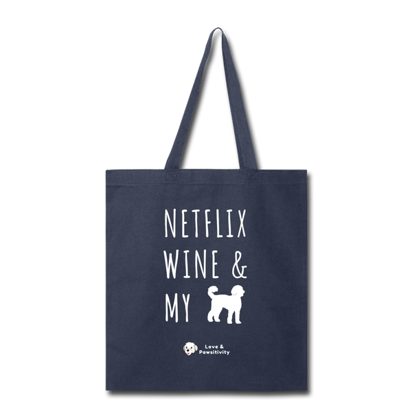 Netflix, Wine, & My Labradoodle | Tote Bag - navy