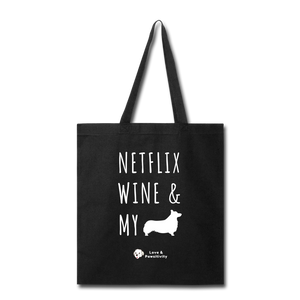 Netflix, Wine, & My Corgi | Tote Bag - black