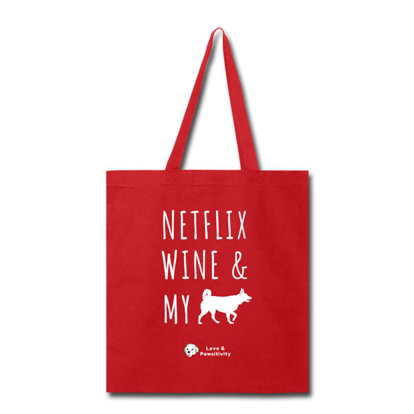 Netflix, Wine, & My Husky | Tote Bag - red