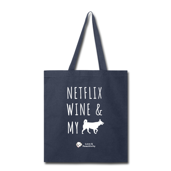 Netflix, Wine, & My Husky | Tote Bag - navy