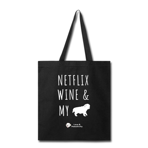 Netflix, Wine, & My Pug | Tote Bag - black
