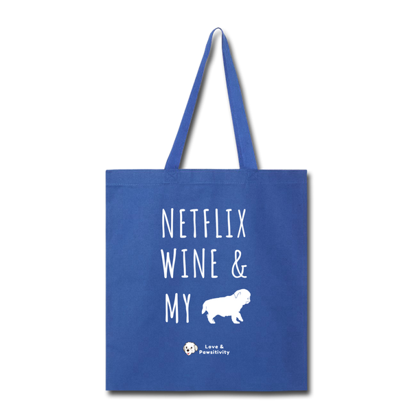 Netflix, Wine, & My Pug | Tote Bag - royal blue