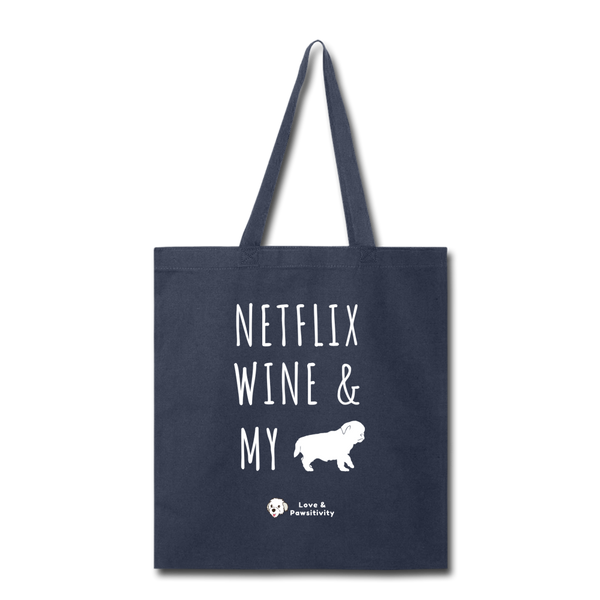 Netflix, Wine, & My Pug | Tote Bag - navy
