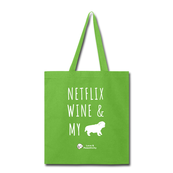 Netflix, Wine, & My Pug | Tote Bag - lime green
