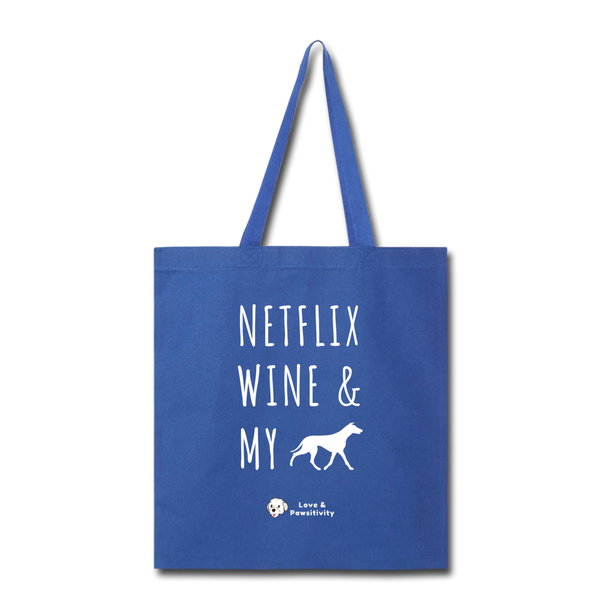 Netflix, Wine, & My Greyhound | Tote Bag - royal blue