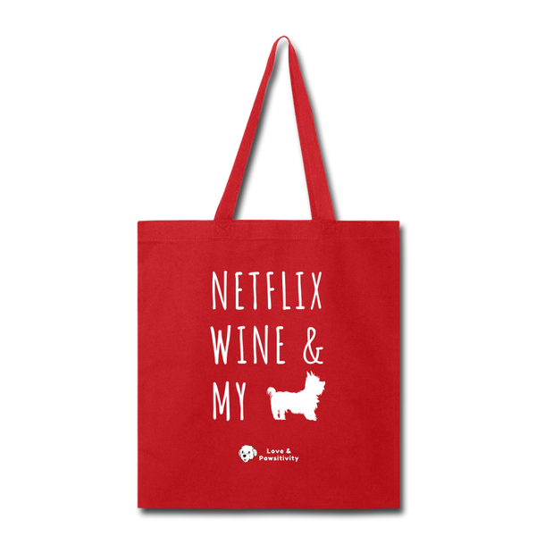 Netflix, Wine, & My Yorkie | Tote Bag - red