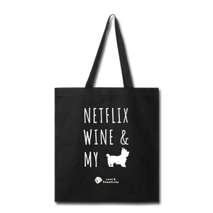 Netflix, Wine, & My Yorkie | Tote Bag - black