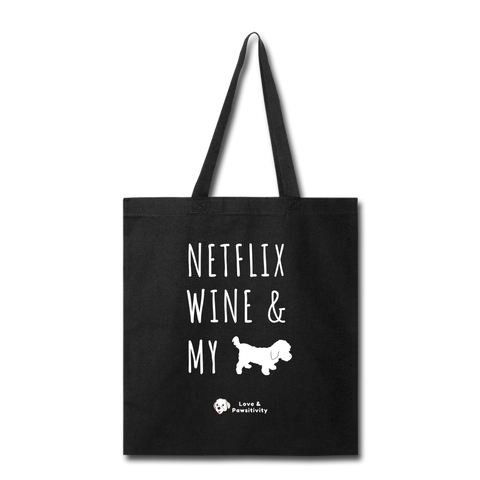 Netflix, Wine, & My Maltipoo | Tote Bag - black