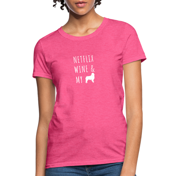 Netflix, Wine, & My Australian Shepherd | Comfort Tee | Women - heather pink