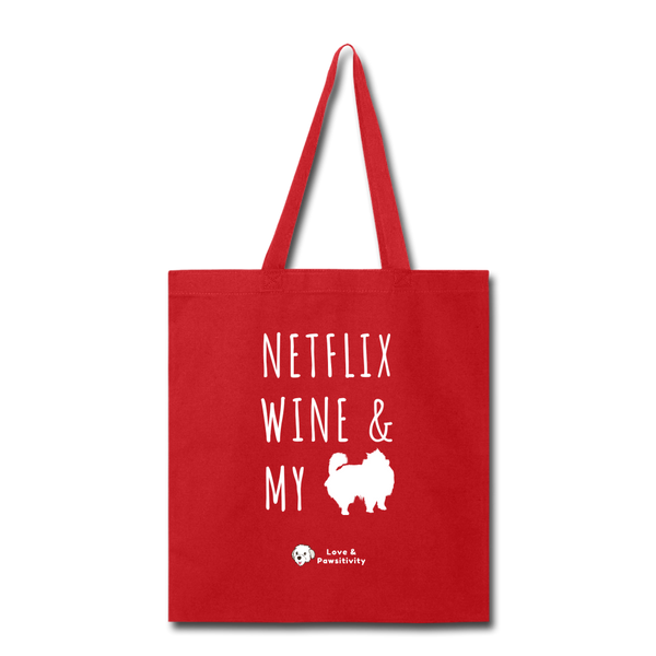 Netflix, Wine, & My Pomeranian | Tote Bag - red
