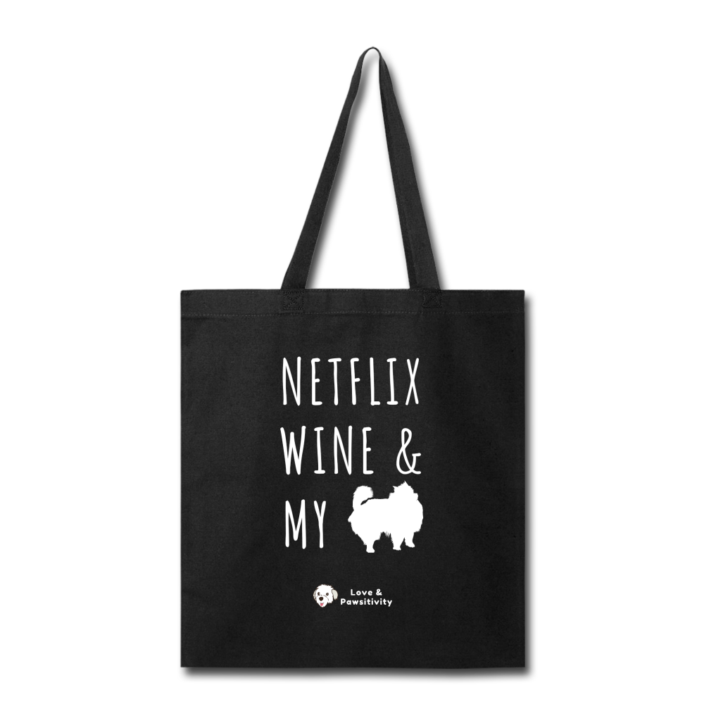 Netflix, Wine, & My Pomeranian | Tote Bag - black