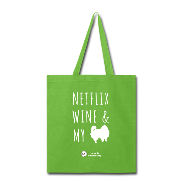 Netflix, Wine, & My Pomeranian | Tote Bag - lime green