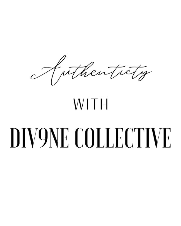 Div9ne Collective's Authenticity Policy