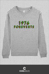 Sweat femme  « 1976 Foreverts » - CHASUBLES