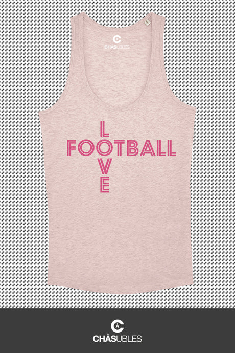 Débardeur  femme « Love Football » - CHASUBLES