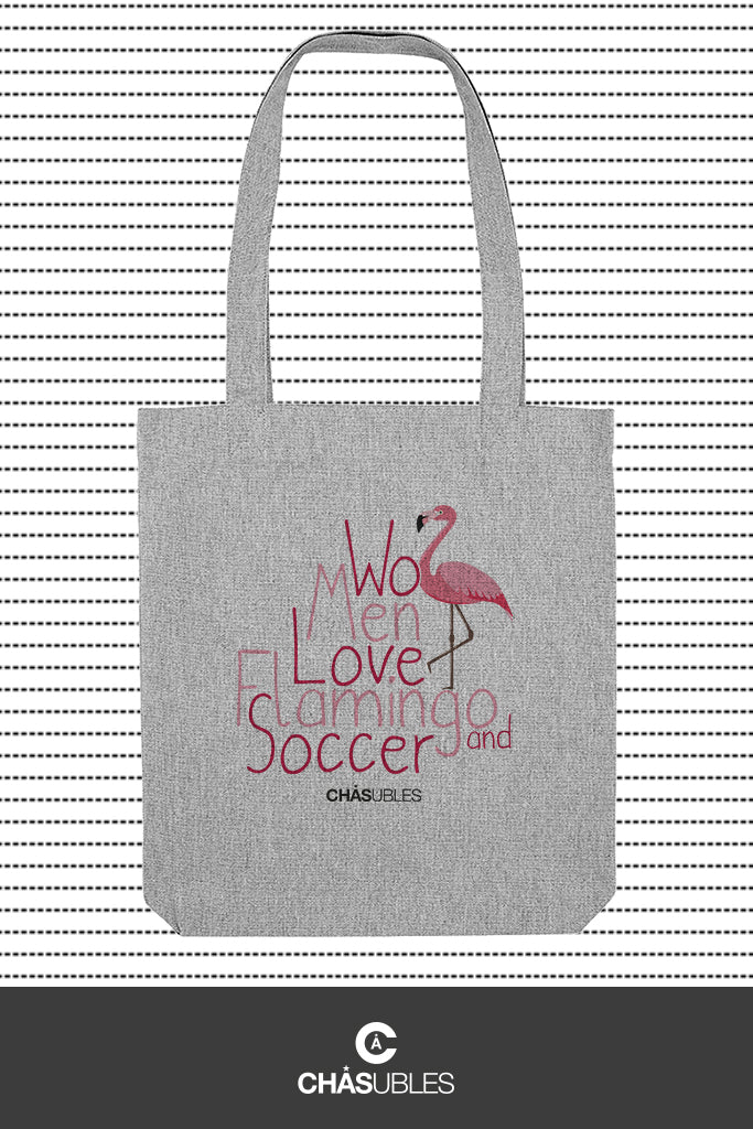 Tote bag « Women love flamingo » - CHASUBLES
