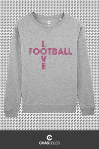 Sweat  femme « Love Football » - CHASUBLES