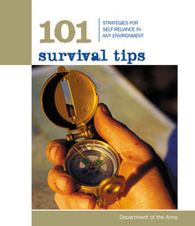 101 Survival Tips used by The United States Army