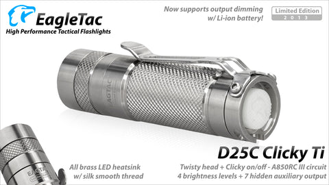 EagleTac D25C Clicky Titanium 2015 1x CR123/16340 485 Lumens Nichia 219 LED Flashlight