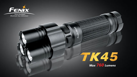 Fenix TK45 760 Lumen LED Flashlight