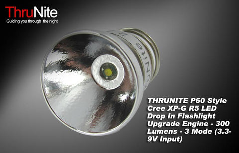 ThruNite P60 Style XP-G R5 300 Lumen Drop In - 3 Mode 2 Cells