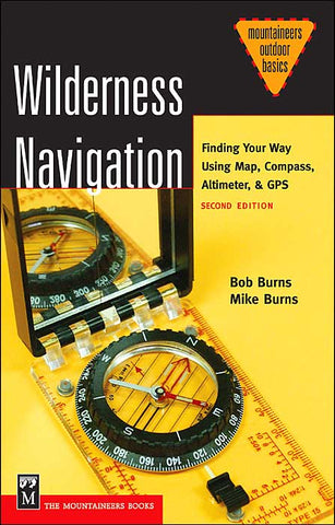 Wilderness Navigation by Mike Burns
