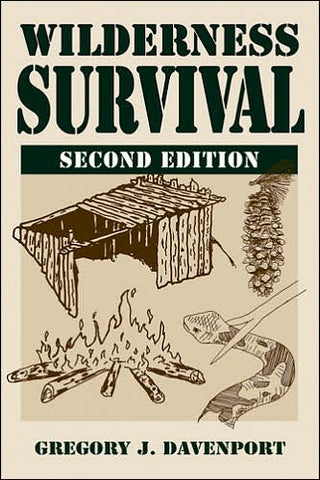 Wilderness Survival 2nd Edition by Gregory Davenport