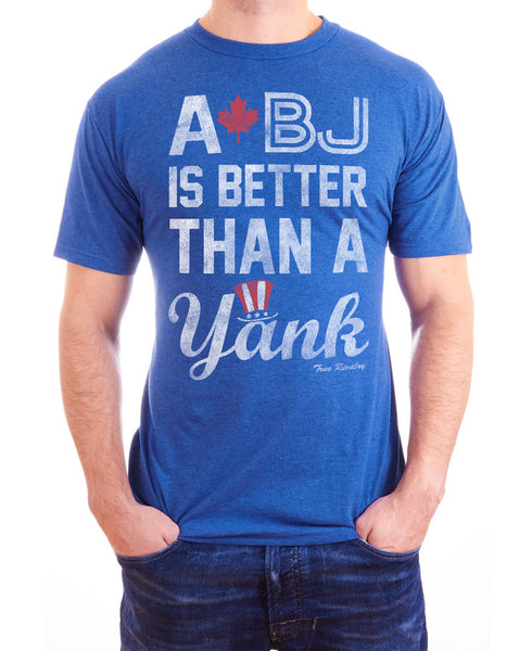BJ is Better Than a Yank