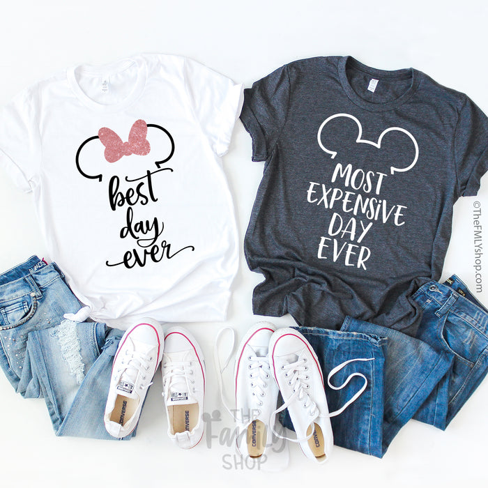 Best Day Ever - Most Expensive Day Ever / Disney Couple Shirts - Disney MatchingShirts, Disney Family Shirts, Disney Couple Shirts from The FMLY shop