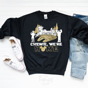 Chewie We're Home, Disney Star Wars Sweatshirt, Galaxy's Edge Sweatshirt