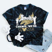 Chewie We're Home Tie Dye Shirt, Galaxy's Edge Disney Shirt, Han And Chewie Shirt, Batuu Shirt