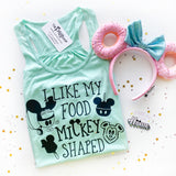 I Like my Food Mickey Shaped  / Tee or Tank