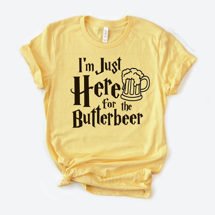 I'm Just Here for the Butterbeer T-shirt, Universal Park Shirt, Unisex Harry Potter Shirt
