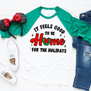 It Feels Good To Be Home For The Holidays, Disney Christmas Raglan Tee