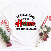 It Feels Good To Be Home For The Holidays, Disney Christmas T-shirt