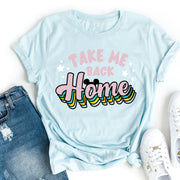 Take Me Back Home Disney T-shirt