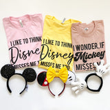 I Like to Think Disney Misses Me Too, Disney Quarantine Shirt