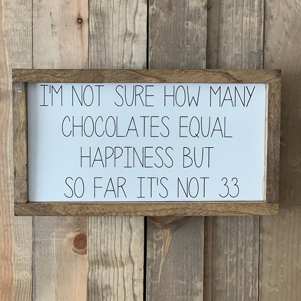 """Chocolates""  Wood Sign, 16"" x 9"""
