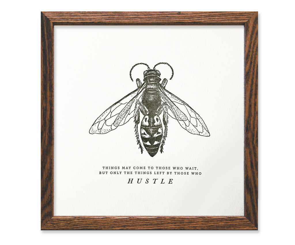 Hustle Bee Letterpress Print