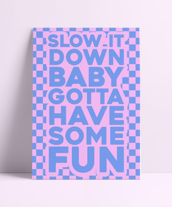 Slow it Down Baby Spice Girls (Blue & Pink) Wall Print