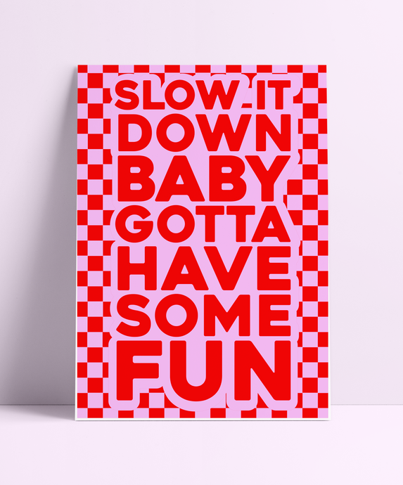 Slow it Down Baby Spice Girls (Red & Pink) Wall Print