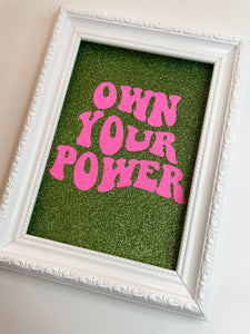 Own Your Power Green & Pink Glitter Print