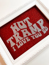 Load image into Gallery viewer, Hot Tramp I Love You So Red & Silver Glitter Print
