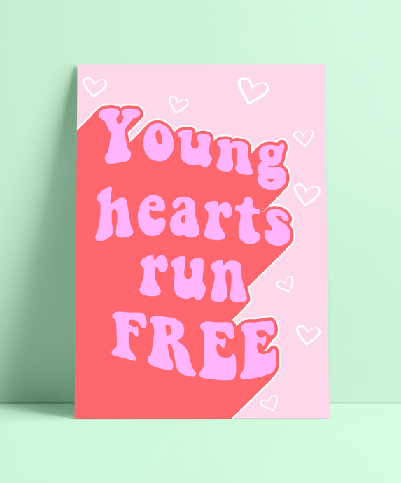 Young hearts run free Wall Print
