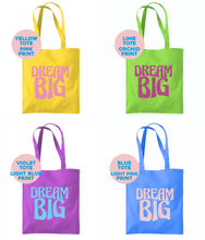 Load image into Gallery viewer, Dream Big Tote Bag