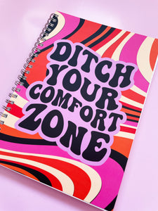 Ditch Your Comfort Zone Ring Bound Notebook